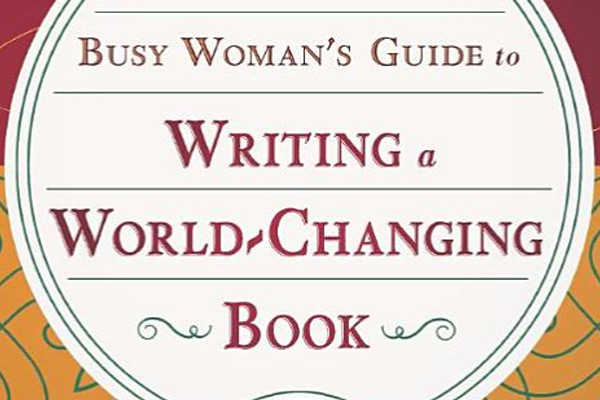 Writing a World-Changing Book