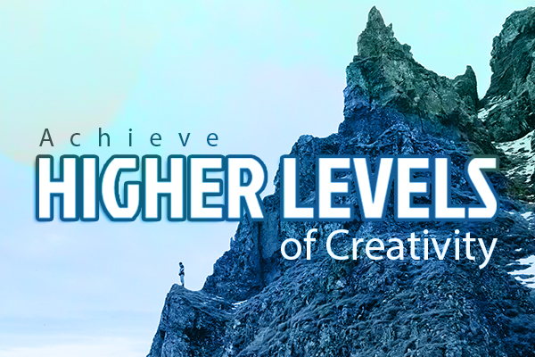 Higher Levels of Creativity