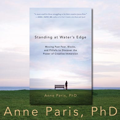 Standing at Water's Edge by Anne Paris, PhD