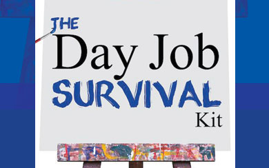 The Day Job Survival Kit