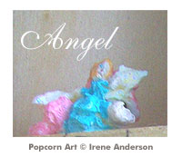 Click to view Irene Anderson's Popcorn Art Gallery