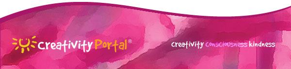 Creativity Portal NewZine - Transforming through Creativity, Consciousness, Kindness