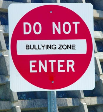 Do Not Enter Bullying Zone
